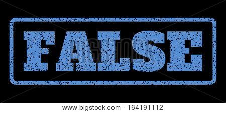 Blue rubber seal stamp with False text. Vector caption inside rounded rectangular banner. Grunge design and dirty texture for watermark labels. Horisontal sign on a black background.