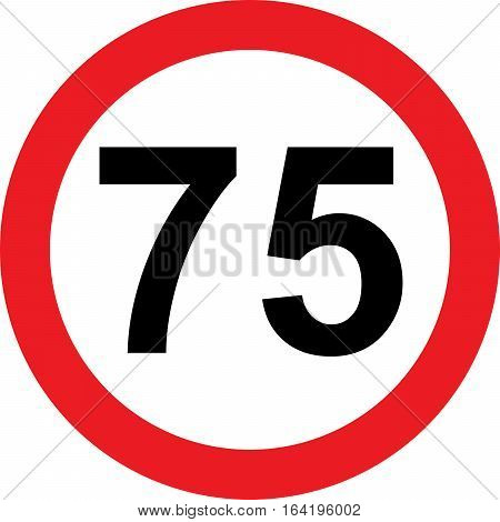 75 speed limitation road sign on white background