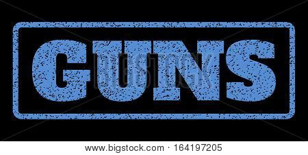 Blue rubber seal stamp with Guns text. Vector message inside rounded rectangular frame. Grunge design and dirty texture for watermark labels. Horisontal sticker on a black background.