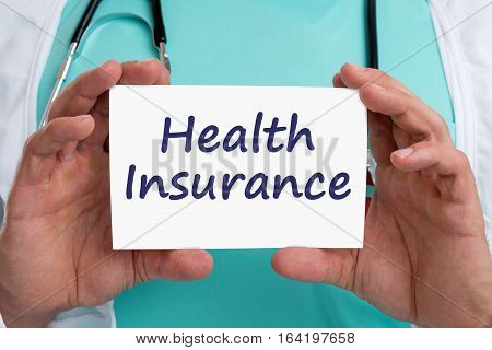 Health Insurance Medical Concept Ill Illness Healthy Doctor