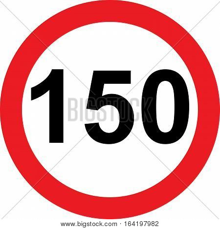 150 speed limitation road sign on white background