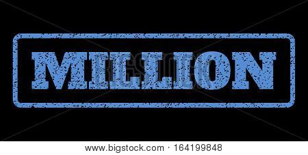 Blue rubber seal stamp with Million text. Vector caption inside rounded rectangular frame. Grunge design and scratched texture for watermark labels. Horisontal sticker on a black background.