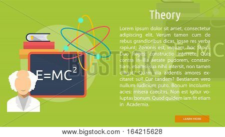 Theory Conceptual Banner | Great flat illustration concept icon and use for science, research, technology, physics, chemistry and much more.