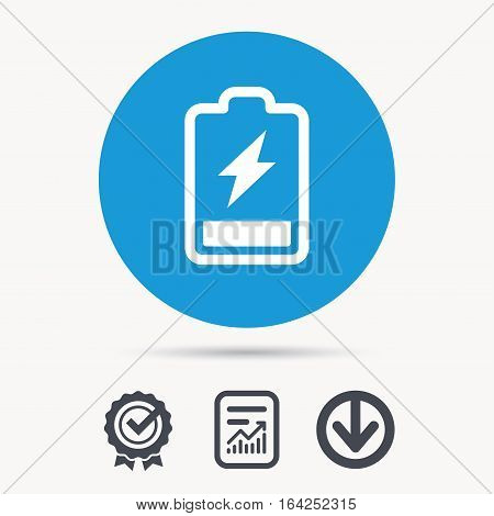 Battery power icon. Charging accumulator symbol. Achievement check, download and report file signs. Circle button with web icon. Vector