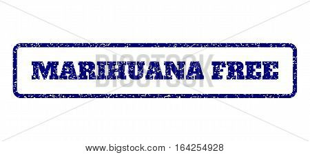 Navy Blue rubber seal stamp with Marihuana Free text. Vector tag inside rounded rectangular banner. Grunge design and dirty texture for watermark labels. Horisontal sign on a white background.