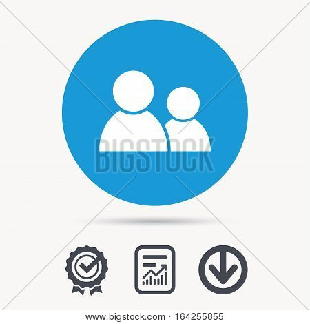Friends icon. Group of people sign. Communication symbol. Achievement check, download and report file signs. Circle button with web icon. Vector
