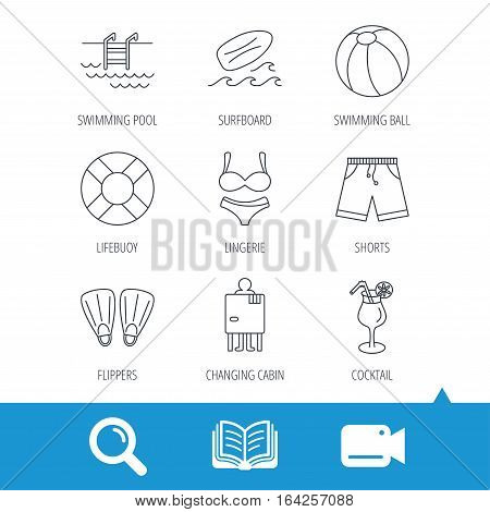 Surfboard, swimming pool and trunks icons. Beach ball, lingerie and shorts linear signs. Lifebuoy, cocktail and changing cabin icons. Video cam, book and magnifier search icons. Vector