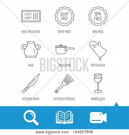 Saucepan, potholder and wineglass icons. Kitchen knife, utensils and vase linear signs. Heat-resistant, BPA, DEHP free icons. Video cam, book and magnifier search icons. Vector