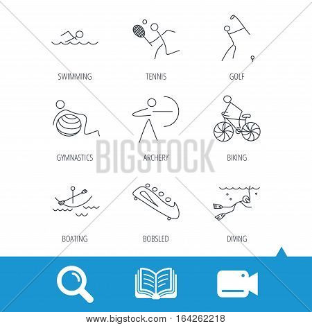 Swimming, tennis and golf icons. Biking, diving and gymnastics linear signs. Archery, boating and bobsleigh icons. Video cam, book and magnifier search icons. Vector