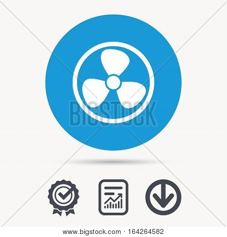 Ventilation icon. Air ventilator or fan symbol. Achievement check, download and report file signs. Circle button with web icon. Vector