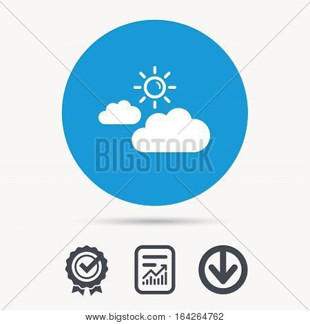 Cloud with sun icon. Sunny weather symbol. Achievement check, download and report file signs. Circle button with web icon. Vector