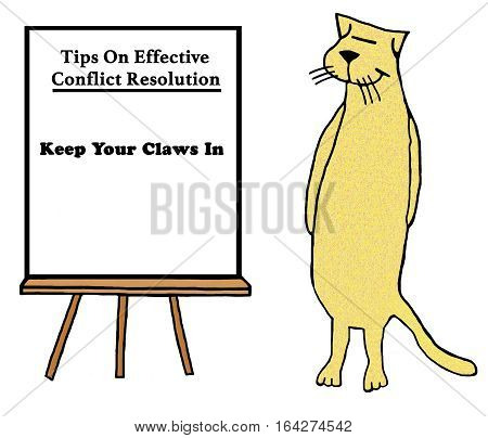 Business illustration about tips on conflict resolution by business cat, 'keep your claws in'.