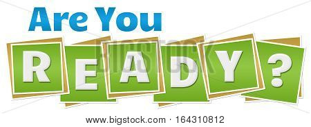 Are you ready text written over green blue background.