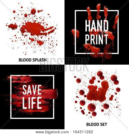 Save life awareness concept 4 square icons poster design with blood splatters bloodstains and handprint isolated vector illustration