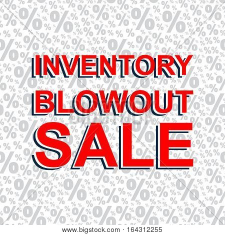 Red Sale Poster With Inventory Blowout Sale Text. Advertising Banner