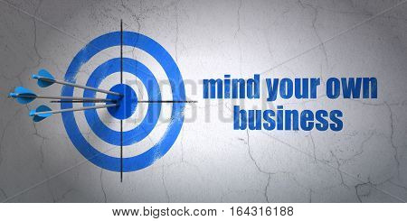 Success business concept: arrows hitting the center of target, Blue Mind Your own Business on wall background, 3D rendering