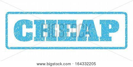 Light Blue rubber seal stamp with Cheap text. Vector tag inside rounded rectangular frame. Grunge design and scratched texture for watermark labels. Horisontal sign on a white background.