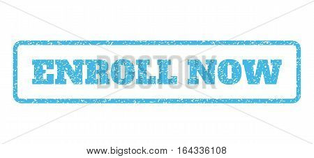 Light Blue rubber seal stamp with Enroll Now text. Vector caption inside rounded rectangular frame. Grunge design and dirty texture for watermark labels. Horisontal emblem on a white background.