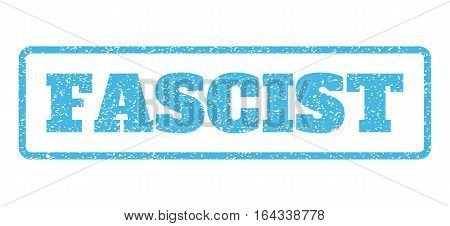 Light Blue rubber seal stamp with Fascist text. Vector caption inside rounded rectangular shape. Grunge design and scratched texture for watermark labels. Horisontal emblem on a white background.