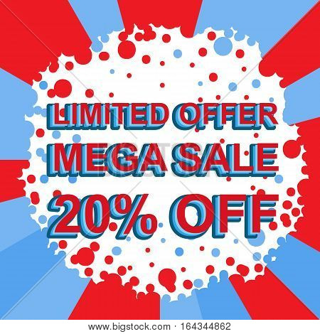 Red And Blue Sale Poster With Limited Offer Mega Sale 20 Percent Off Text. Advertising Banner