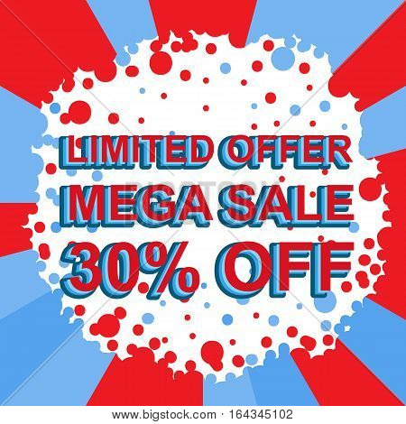 Red And Blue Sale Poster With Limited Offer Mega Sale 30 Percent Off Text. Advertising Banner