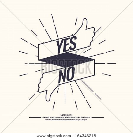 Yes and no hipster linear sign of product quality and choice. Thumbs Up and Down Poster. Vector illustration.