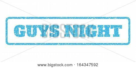 Light Blue rubber seal stamp with Guys Night text. Vector tag inside rounded rectangular shape. Grunge design and unclean texture for watermark labels. Horisontal sign on a white background.
