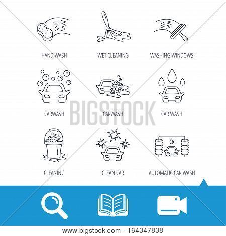 Car wash icons. Automatic cleaning station linear signs. Washing windows, sponge and foam bucket flat line icons. Video cam, book and magnifier search icons. Vector