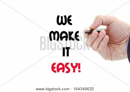 We make it easy text concept isolated over white background