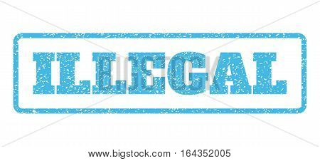 Light Blue rubber seal stamp with Illegal text. Vector tag inside rounded rectangular banner. Grunge design and dust texture for watermark labels. Horisontal sticker on a white background.