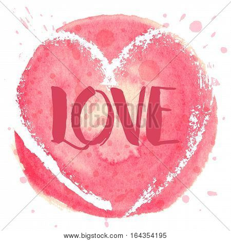 Hand drawn watercolor heart ball with caligraphy text Love for Valentines day, wedding, dating and other and other romantic events. Vector illustration