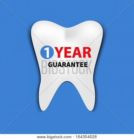 Tooth with words one year guarantee. Sign of quality. Logo dentistry. Icon in style of paper application. Vector illustration.
