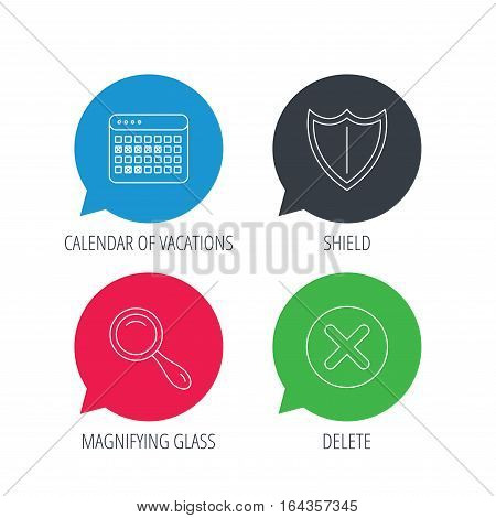 Colored speech bubbles. Calendar, magnifying glass and delete icons. Shield linear sign. Flat web buttons with linear icons. Vector