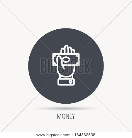 Money icon. Cash in giving hand sign. Payment symbol. Round web button with flat icon. Vector