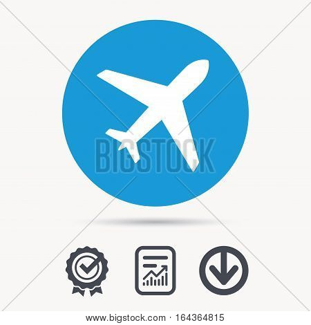Plane icon. Flight transport symbol. Achievement check, download and report file signs. Circle button with web icon. Vector