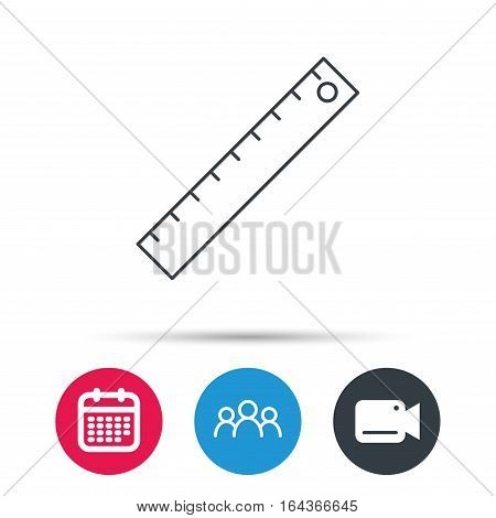 Ruler icon. Straightedge sign. Geometric symbol. Group of people, video cam and calendar icons. Vector