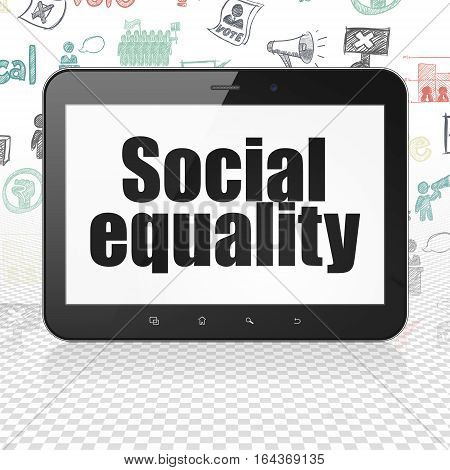 Politics concept: Tablet Computer with  black text Social Equality on display,  Hand Drawn Politics Icons background, 3D rendering