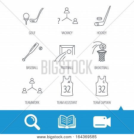 Football, ice hockey and baseball icons. Basketball, team assistant and captain linear signs. Teamwork, vacancy and golf icons. Video cam, book and magnifier search icons. Vector