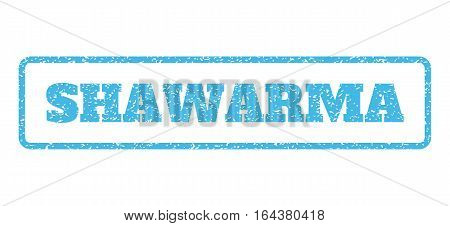 Light Blue rubber seal stamp with Shawarma text. Vector caption inside rounded rectangular frame. Grunge design and unclean texture for watermark labels. Horisontal sticker on a white background.
