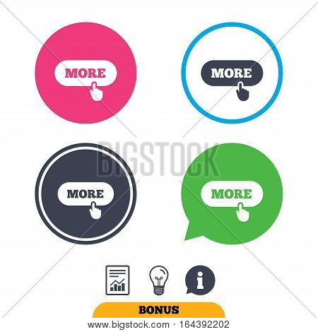 More with hand pointer sign icon. Details symbol. Website navigation. Report document, information sign and light bulb icons. Vector