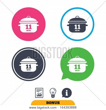Boil 11 minutes. Cooking pan sign icon. Stew food symbol. Report document, information sign and light bulb icons. Vector