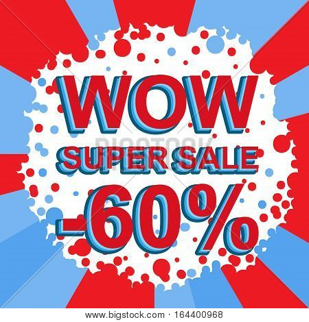 Red And Blue Sale Poster With Wow Super Sale Minus 60 Percent Text. Advertising Banner