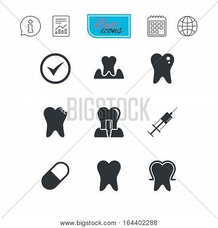 Tooth, dental care icons. Stomatology, syringe and implant signs. Healthy teeth, caries and pills symbols. Report document, calendar and information web icons. Vector