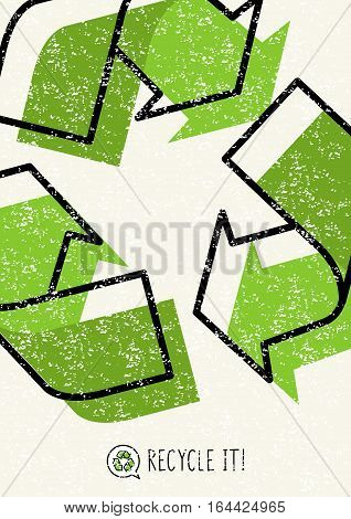 Recycle it vector poster. Recycle symbol creative illustration.