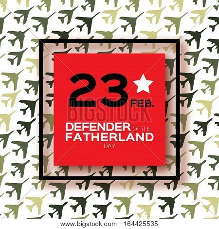 Happy Defender of the Fatherland day. 23 February Greeting card for men on fighter military background . The Day of Russian Army. Russian national holiday.