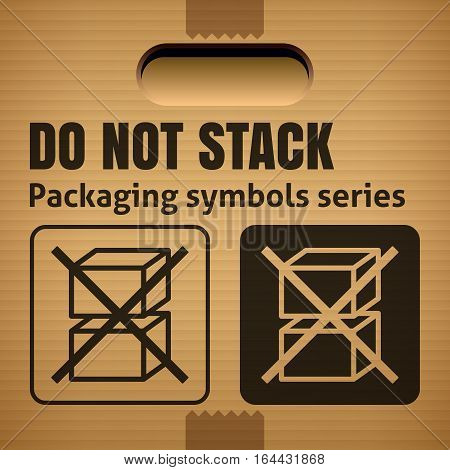 DO NOT STACK packaging symbol on a corrugated cardboard box. For use on cardboard boxes packages and parcels. Vector illustration