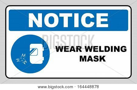 Wear a welding mask sign. Information mandatory symbol in blue circle isolated on white. Vector illustration. Notice label