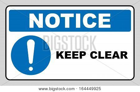 Keep Clear Exclamation point Industrial Warning Sign. Information mandatory symbol in blue circle isolated on white. Vector illustration. Notice