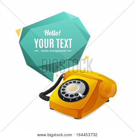 Yellow Rotary Telephone with Abstract Geometric Bubble Speech. Vector illustration