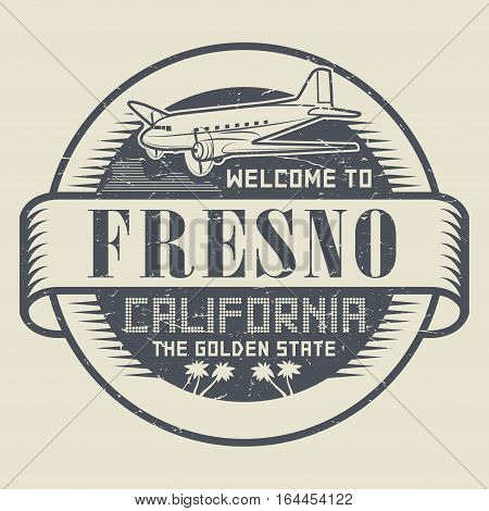 Stamp with airplane and text Welcome to California Fresno vector illustration